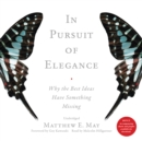 In Pursuit of Elegance - eAudiobook