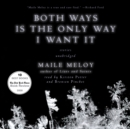 Both Ways Is the Only Way I Want It - eAudiobook