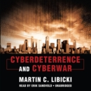 Cyberdeterrence and Cyberwar - eAudiobook