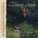 The Coming of Hoole - eAudiobook