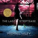 The Last Striptease - eAudiobook