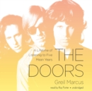 The Doors : A Lifetime of Listening to Five Mean Years - eAudiobook