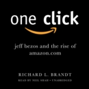 One Click : Jeff Bezos and the Rise of Amazon.com - eAudiobook