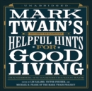 Mark Twain's Helpful Hints for Good Living : A Handbook for the Damned Human Race - eAudiobook