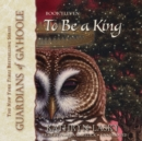 To Be a King - eAudiobook