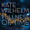 The Fullness of Time - eAudiobook