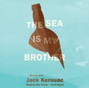 The Sea Is My Brother - eAudiobook