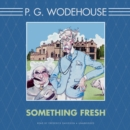 Something Fresh - eAudiobook