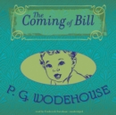 The Coming of Bill - eAudiobook