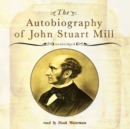 The Autobiography of John Stuart Mill - eAudiobook