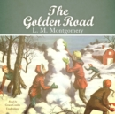 The Golden Road - eAudiobook