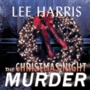 The Christmas Night Murder - eAudiobook