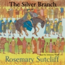 The Silver Branch - eAudiobook