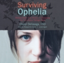 Surviving Ophelia - eAudiobook