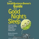 The Small Business Owner's Guide to a Good Night's Sleep - eAudiobook