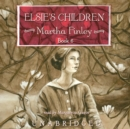 Elsie's Children - eAudiobook
