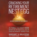 Cracking Your Retirement Nest Egg (without Scrambling Your Finances) - eAudiobook