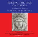 Ending the War on Drugs - eAudiobook