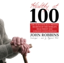 Healthy at 100 - eAudiobook