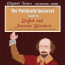 The Politically Incorrect Guide to English and American Literature - eAudiobook