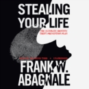 Stealing Your Life - eAudiobook