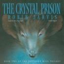 The Crystal Prison - eAudiobook
