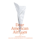 Dear American Airlines - eAudiobook