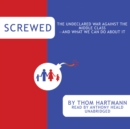 Screwed - eAudiobook