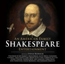 An American Family Shakespeare Entertainment, Vol. 1 - eAudiobook