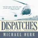 Dispatches - eAudiobook