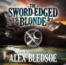 The Sword-Edged Blonde - eAudiobook