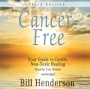 Cancer-Free, Third Edition - eAudiobook