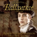 The Master of Ballantrae : A Winter's Tale - eAudiobook