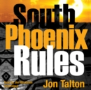 South Phoenix Rules - eAudiobook
