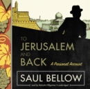 To Jerusalem and Back - eAudiobook