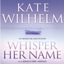 Whisper Her Name - eAudiobook