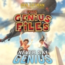 Never Say Genius - eAudiobook