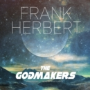 The Godmakers - eAudiobook