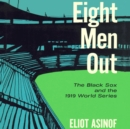 Eight Men Out - eAudiobook