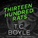 Thirteen Hundred Rats - eAudiobook