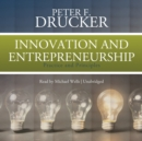 Innovation and Entrepreneurship : Practice and Principles - eAudiobook