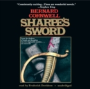Sharpe's Sword : Richard Sharpe and the Salamanca Campaign, June and July 1812 - eAudiobook