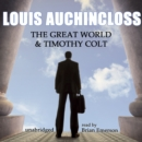 The Great World and Timothy Colt - eAudiobook