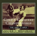 Golf's Greatest Championship : The 1960 U.S. Open - eAudiobook
