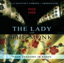 The Lady and the Monk : Four Seasons in Kyoto - eAudiobook