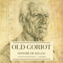 Old Goriot - eAudiobook