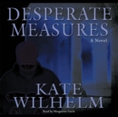 Desperate Measures - eAudiobook