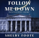 Follow Me Down - eAudiobook