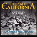 Hillinger's California : Stories from All 58 Counties - eAudiobook