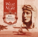 West with the Night - eAudiobook